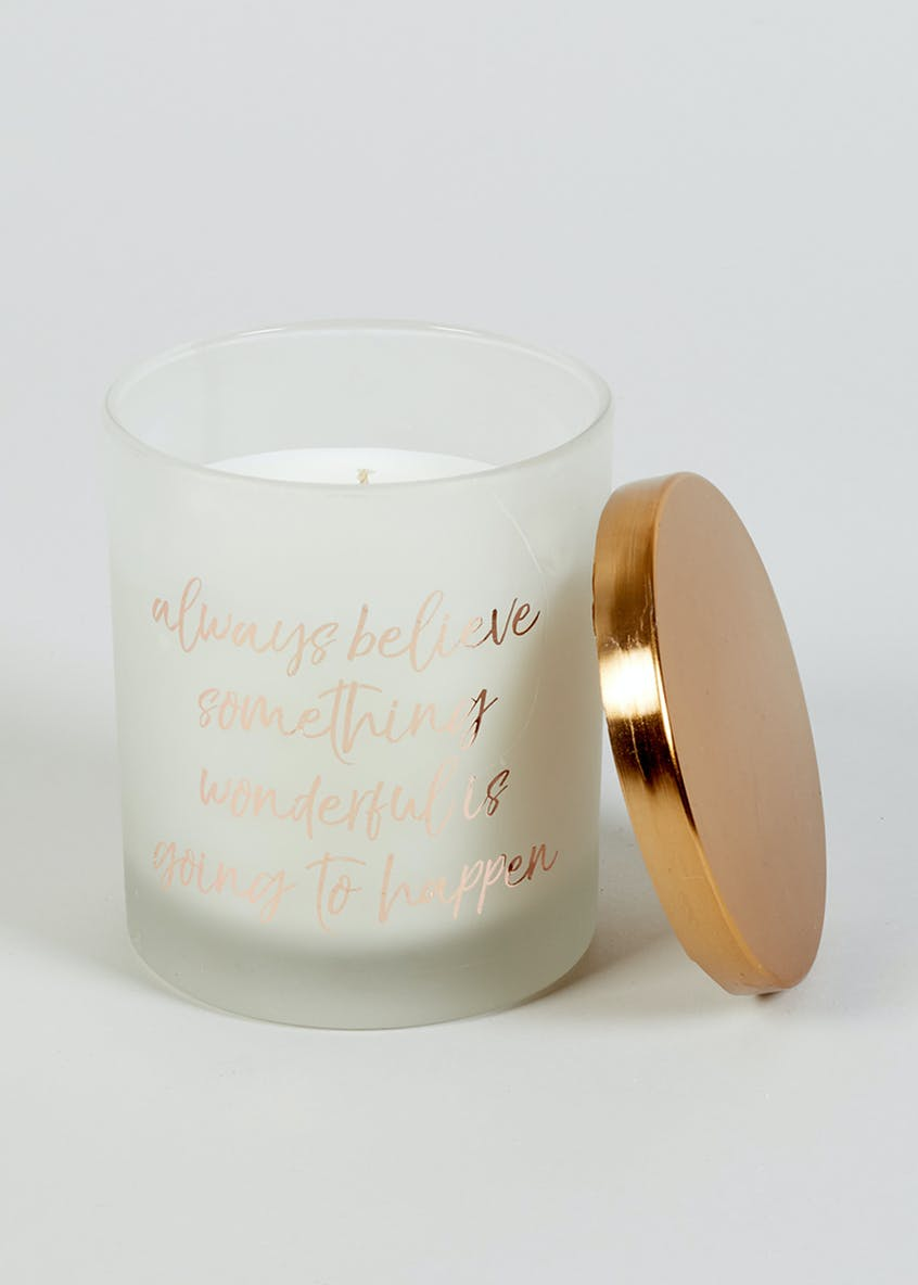 Neroli & Ginger Scented Believe Slogan Candle