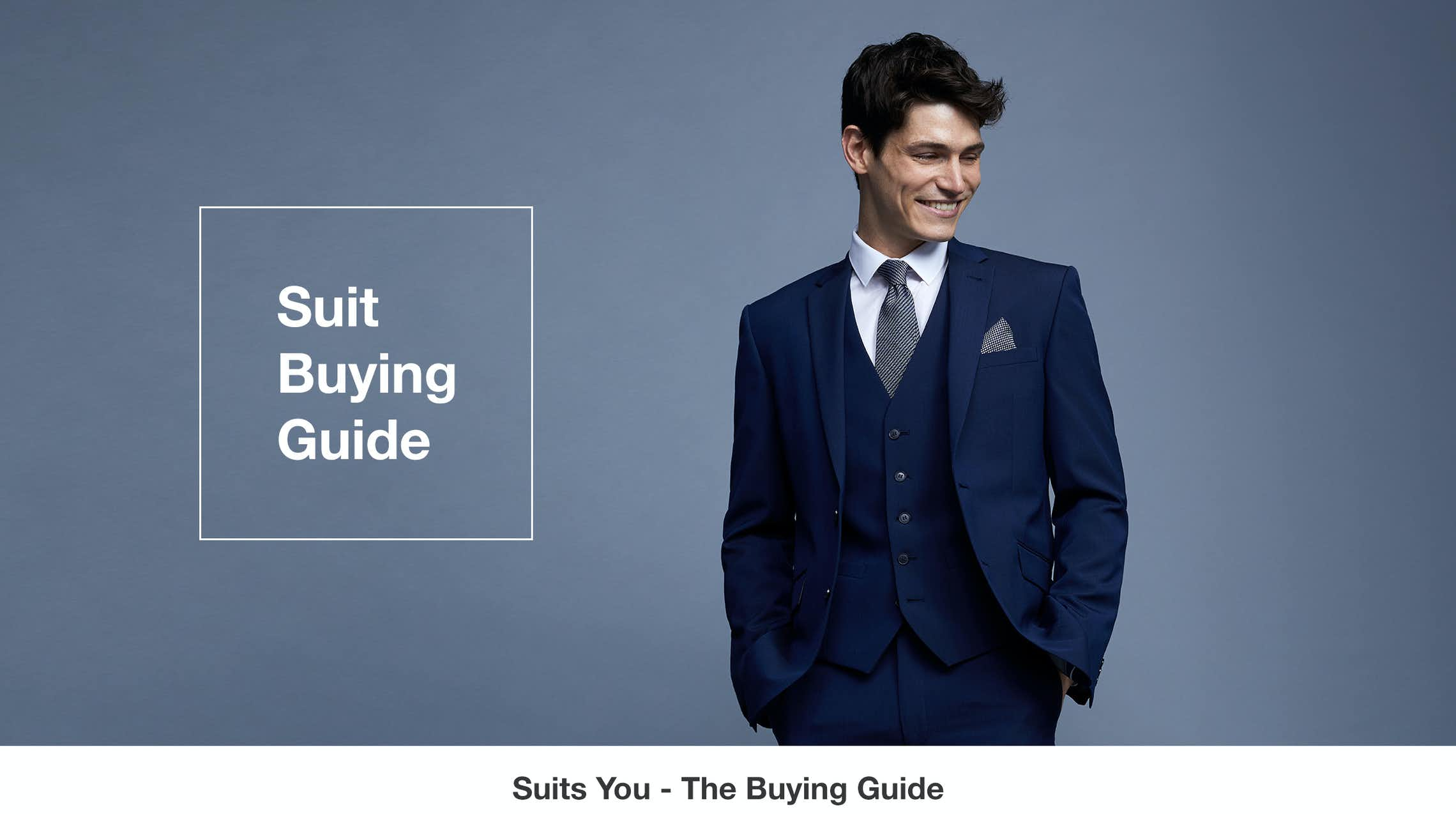 Suits Buying Guide - Help, Tips, Collections & Styling ...