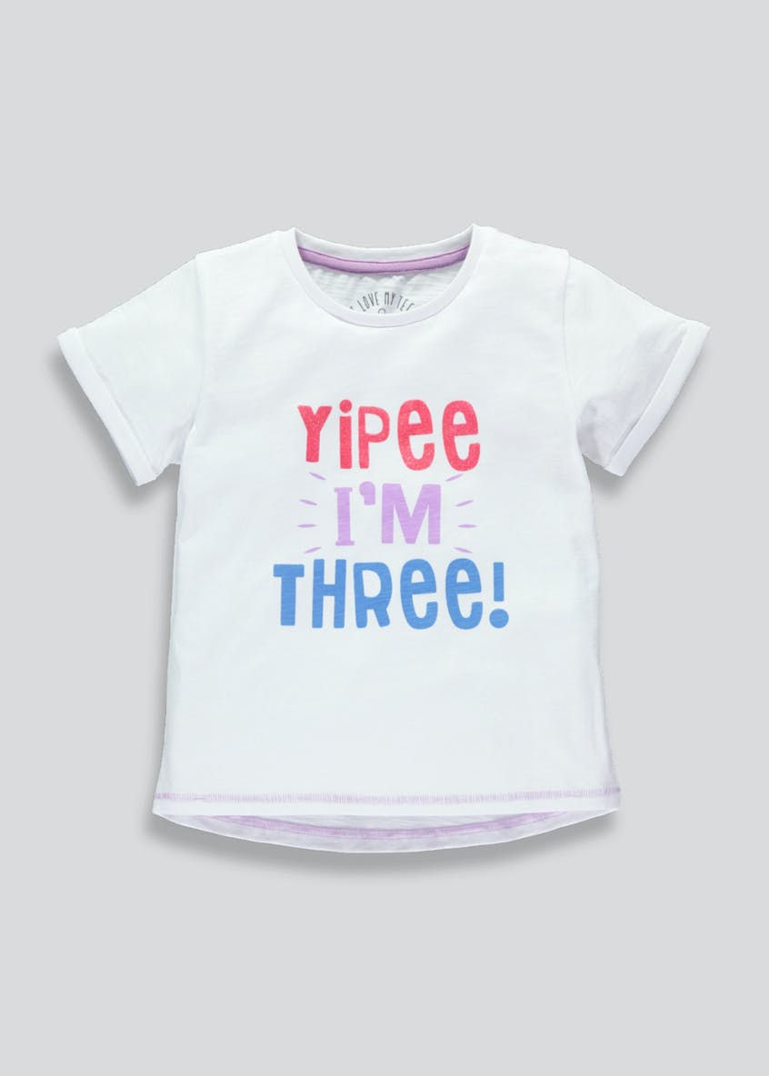 Girls Three Slogan T-Shirt (3yrs)