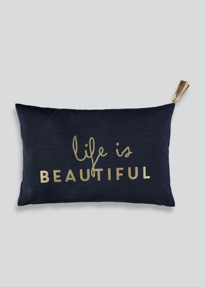 Life is Beautiful Slogan Cushion (60cm x 40cm)