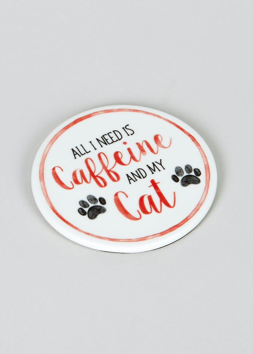 Cat Slogan Coaster (10cm)