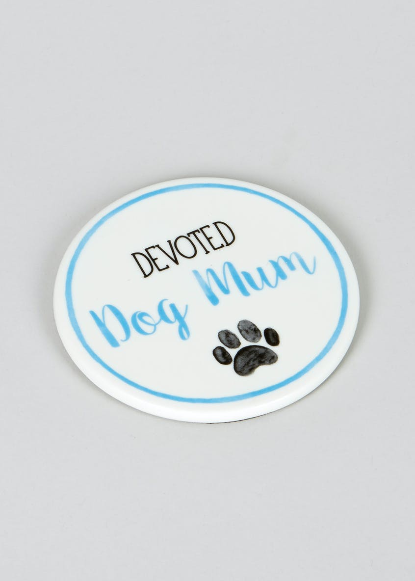 Dog Slogan Coaster (10cm)
