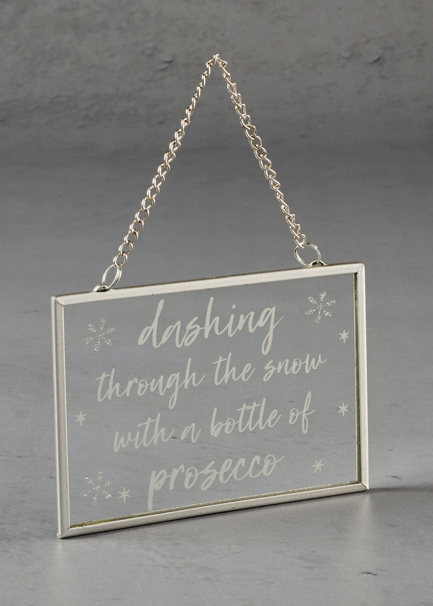Prosecco Slogan Mini Christmas Sign (12cm x 8cm)
