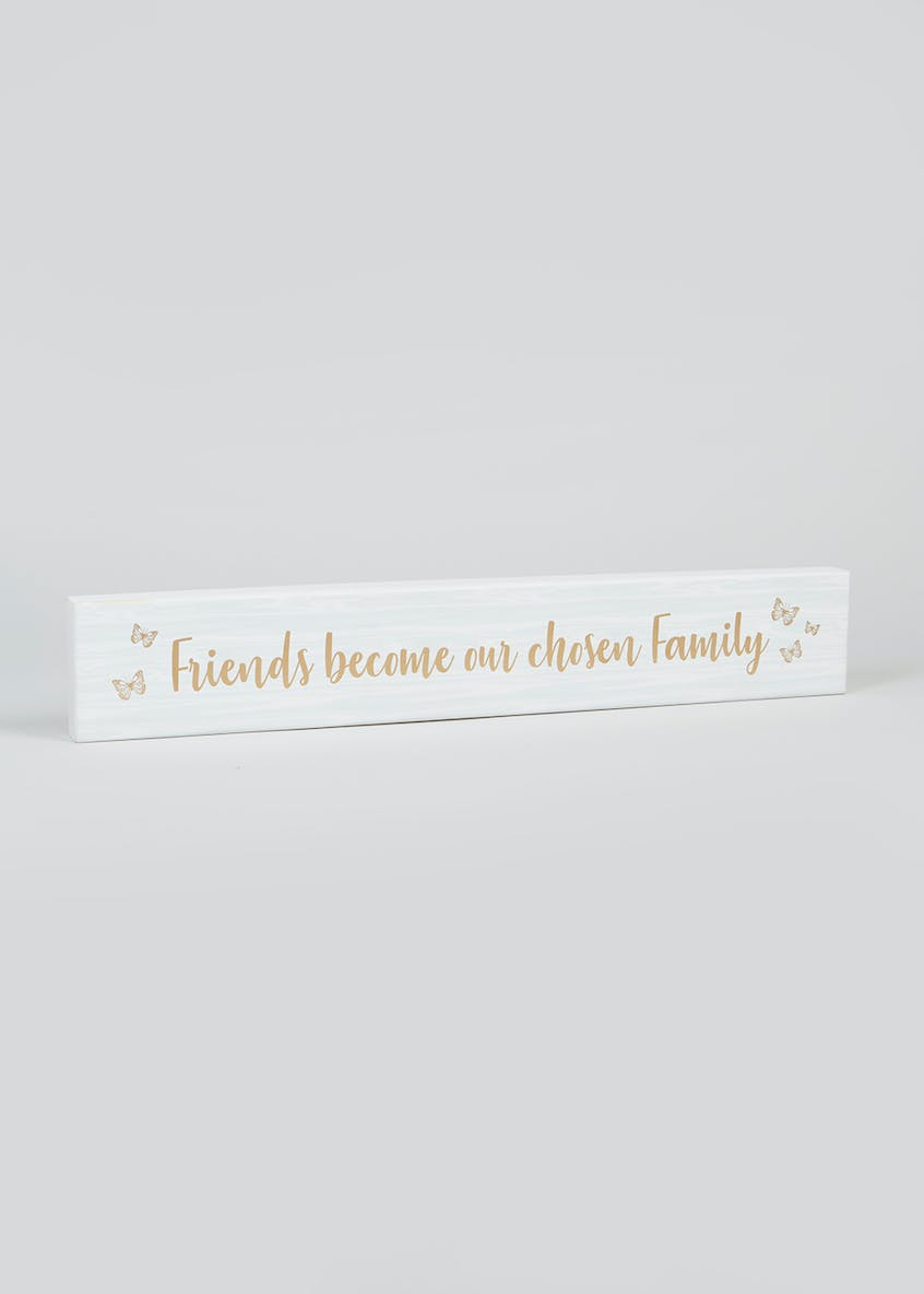 Friends Slogan Wooden Plaque (59cm x 10cm x 3cm)