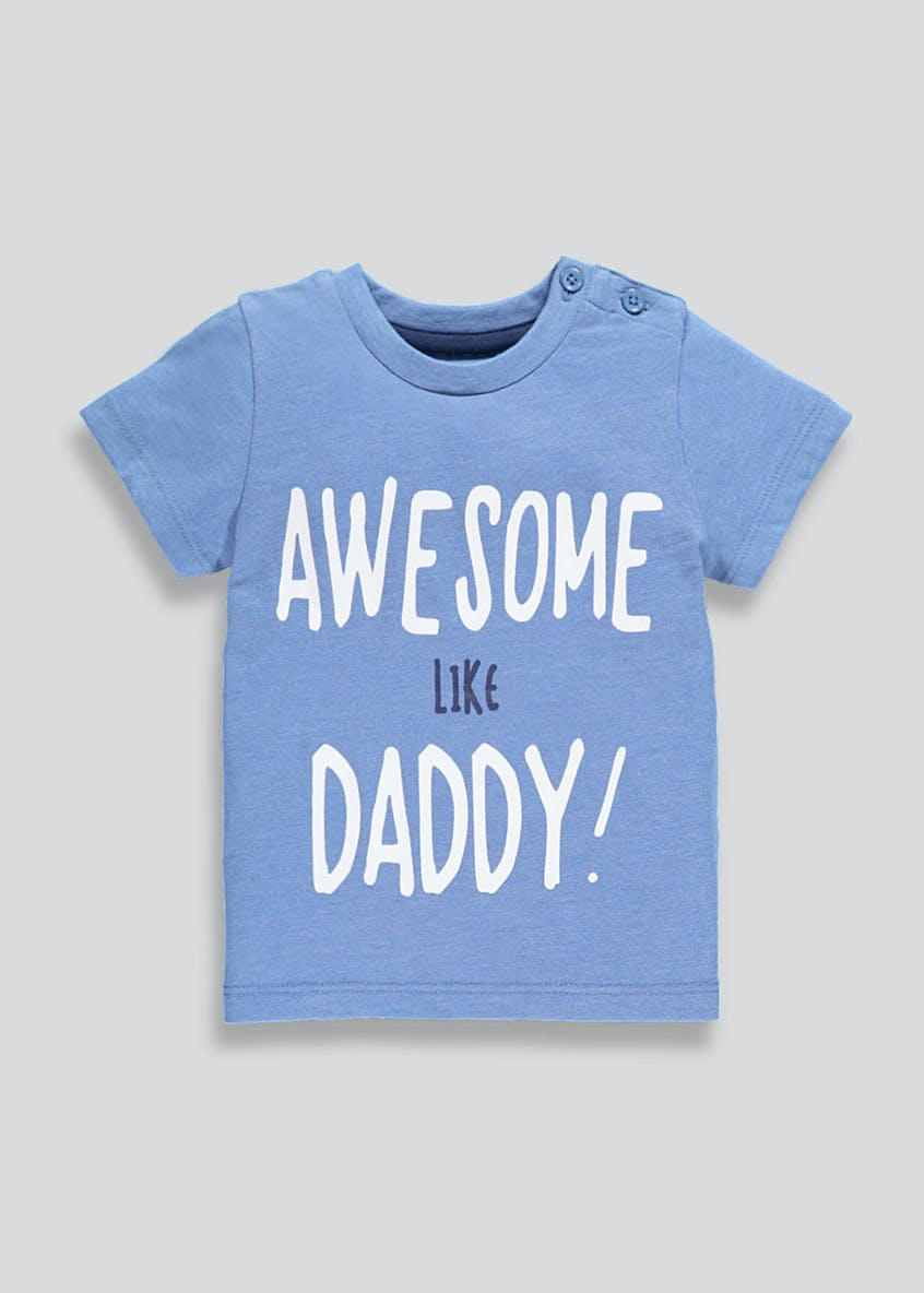 Unisex Awesome Like Daddy Slogan T-Shirt (Newborn-18mths)