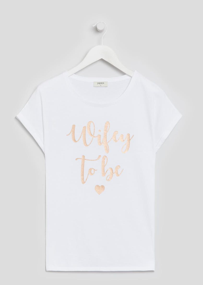 Wifey to Be Slogan T-Shirt