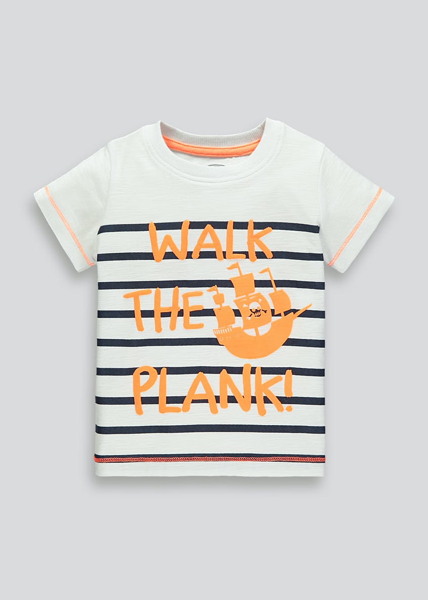 Boys Walk the Plank Slogan T-Shirt (9mths-6yrs)