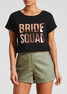 Bride Squad Slogan T-Shirt