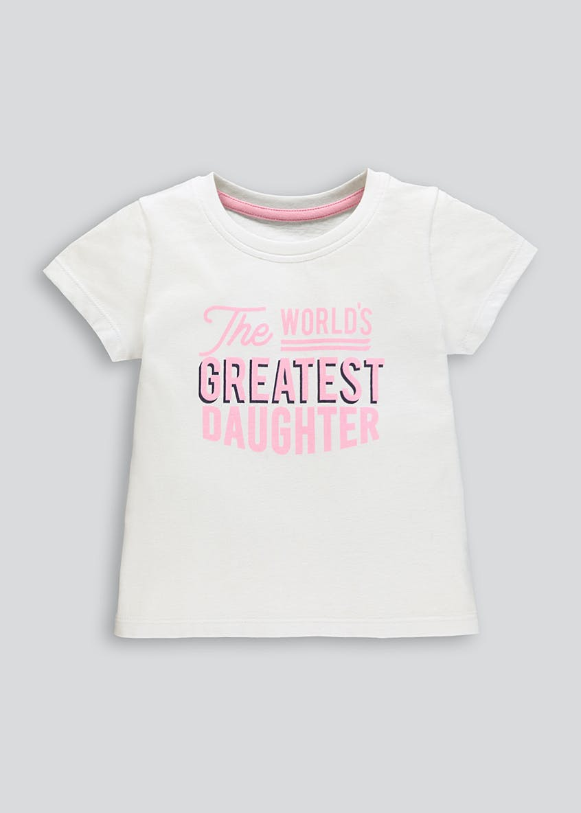 Girls World's Greatest Daughter Slogan T-Shirt (9mths-10yrs)