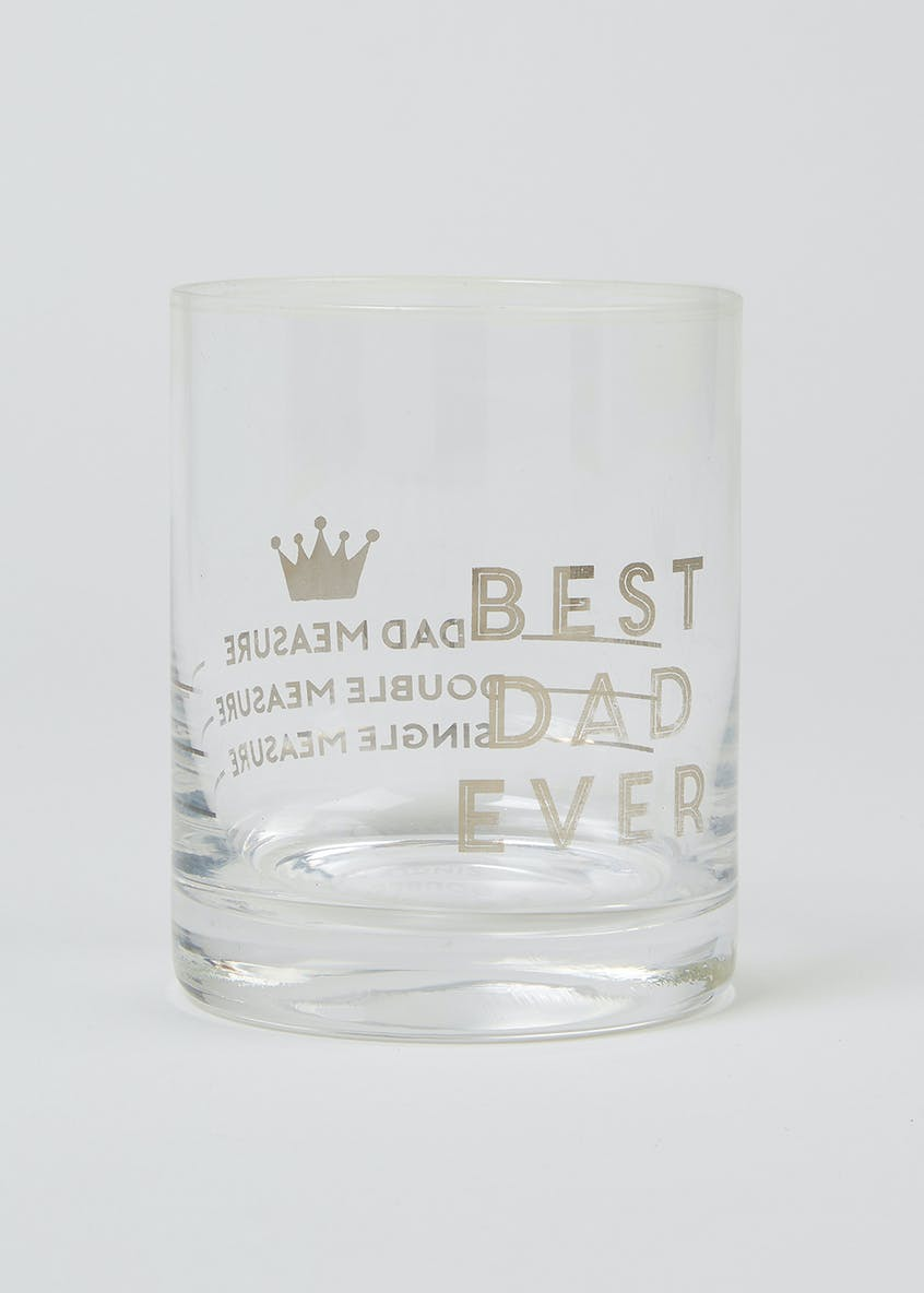 Best Dad Ever Slogan Spirit Glass (10cm x 8cm)