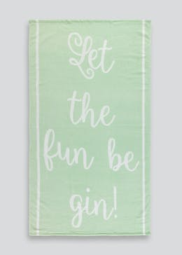 Let The Fun Be Gin Slogan Beach Towel