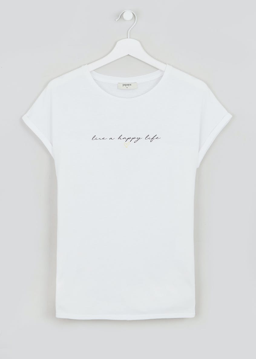 Happy Life Slogan T-Shirt