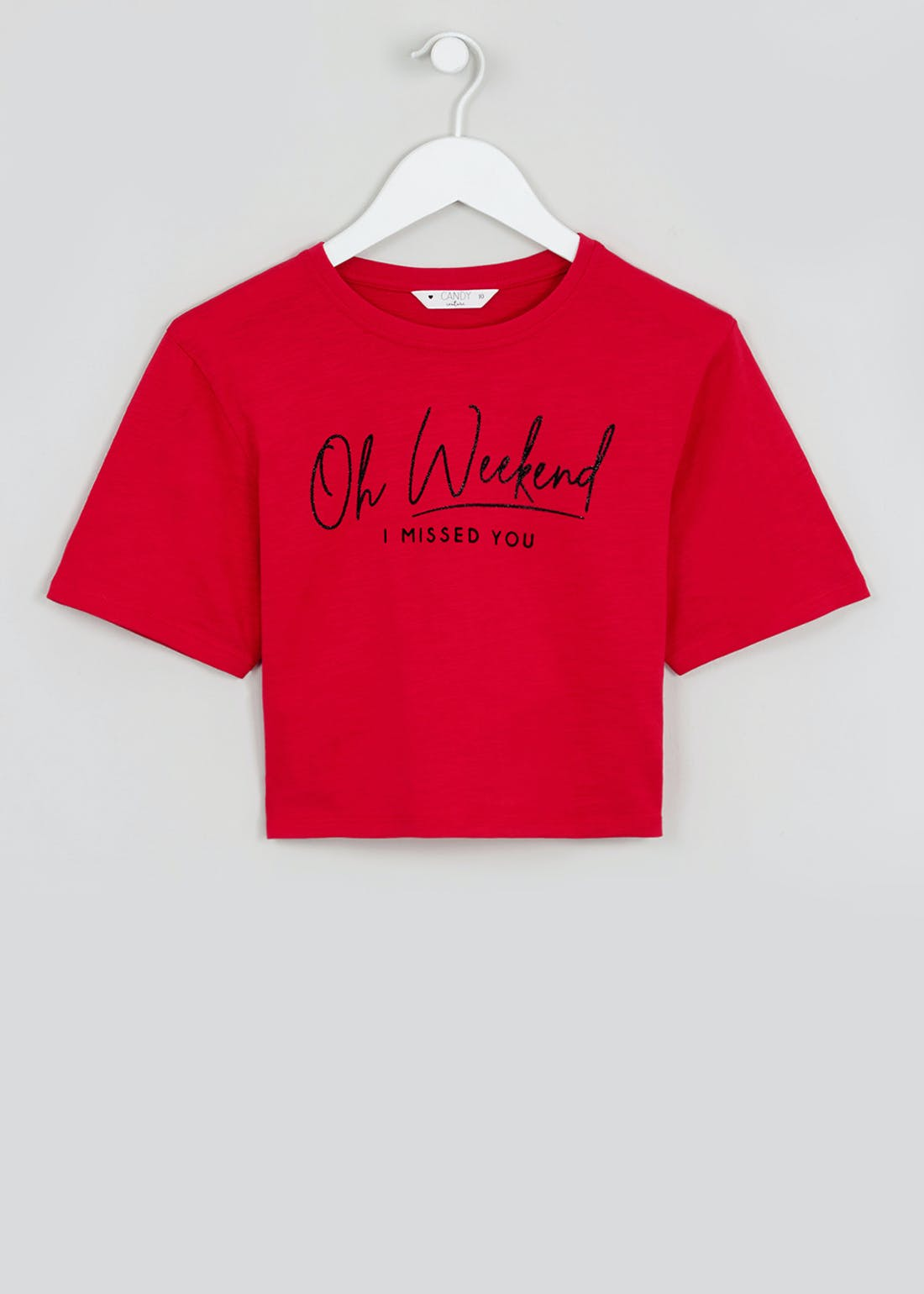 Girls Candy Couture Oh Weekend Slogan T-Shirt (9-16yrs)
