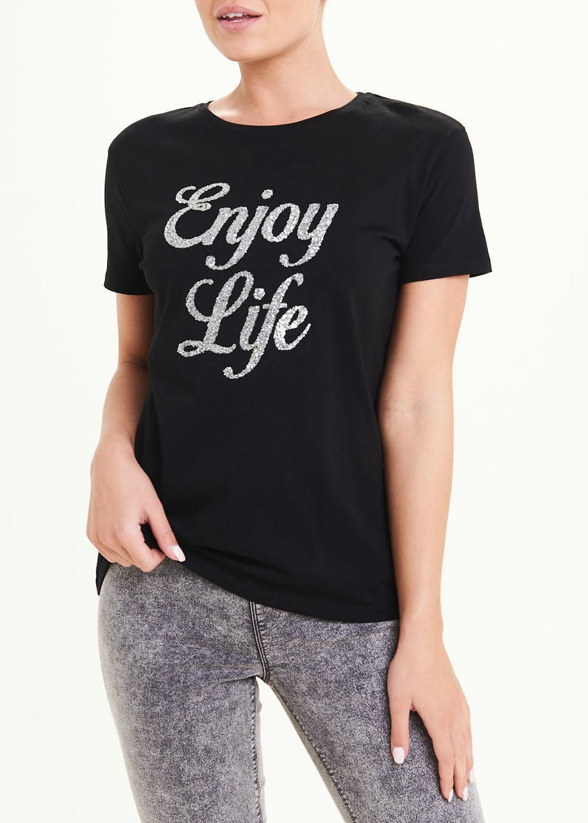Enjoy Life Slogan T-Shirt