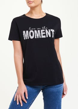 Live In The Moment Slogan T-Shirt