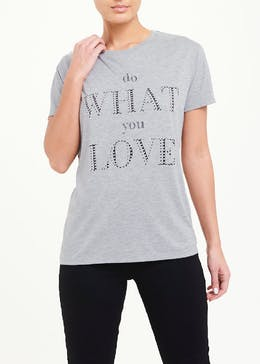 Do What You Love Slogan T-Shirt