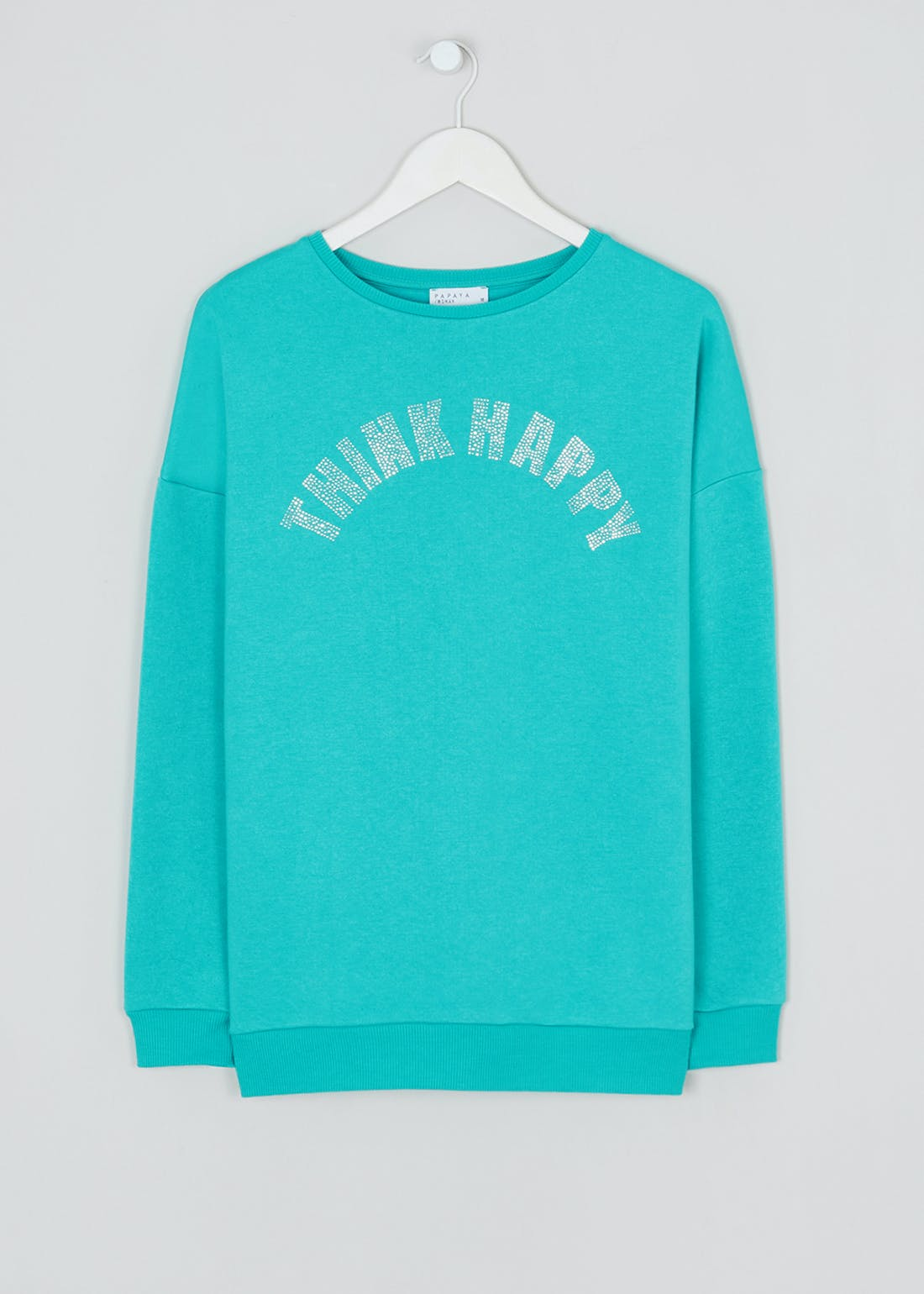 Think Happy Slogan Sweatshirt