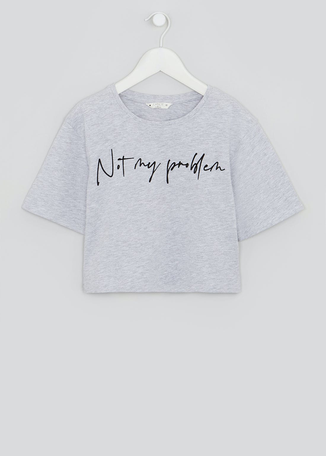 Girls Candy Couture Not My Problem Cropped T-Shirt (9-16yrs)