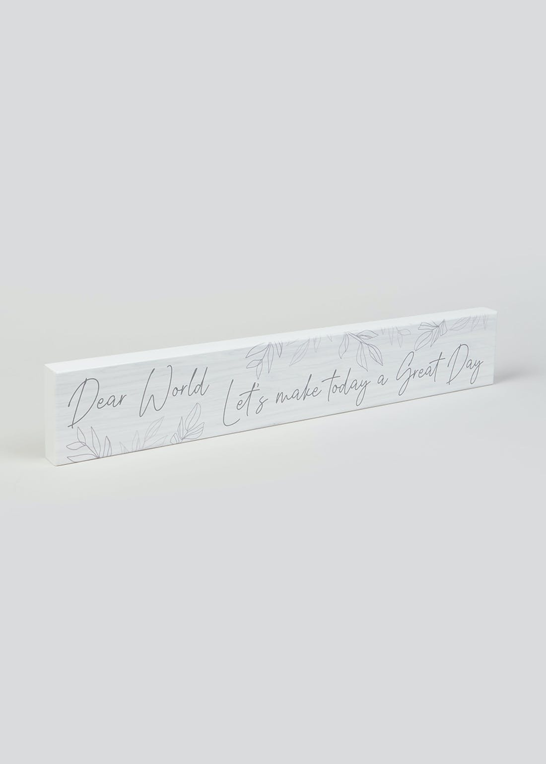 Great Day Quote Plaque (60cm x 9.5cm x 3cm)